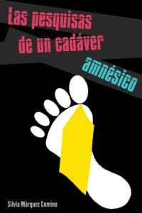 las-pesquisas-de-un-cadaver-amnesico-portada-final